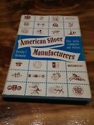 American Silver Manufacturers Their Marks Trademarks And History Dorothy Rainwater