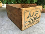 Vintage Wooden Shipping Crate A And P Matches Atlantic Pacific Tea Wood Match Box