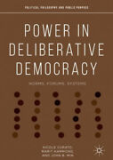 Power In Deliberative Democracy Norms Forums Systems Political Philosophy