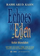 Echoes Of Eden Sefer Bereshit Meand039orei Haand039aish Fire And Flame Insights Into