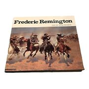 Frederic Remington Text By Peter Hassrick 1973 Illustrated.