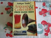 Antique Trader Antiques And Collectibles 2004 Price Guide