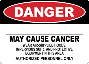 Osha Danger May Cause Cancer Wear Airsupplied Hoods | Adhesive Vinyl Sign Decal