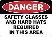 Osha Danger Safety Glasses And Hard Hats Required | Adhesive Vinyl Sign Decal
