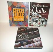 Lot Of 3 Quilting Books Scrap Quilts Rotary Cutter Quilts 501 Quilt Blocks