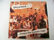 Uncurbed - Keeps The Banner High - 2000 Nm 1st Ed. Lp - Hardcore/punk - 053