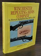 Winchester Repeating Arms Company Its History And Development From 1865 To 1981