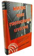 J. A. Lucas Beverly Dudley Making Your Photographs Effective 1st Edition 1st P