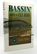 Jack Ellis And Larry Largay Bassin' With A Fly Rod 1st Edition 1st Printing