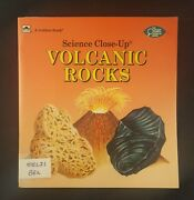 Science Close-up Ser. Volcanic Rocks By Robert Bell And Golden Books Staff 199