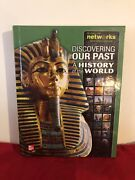 Ln 2013 Discovering Our Past A History Of The World Mcgraw-hill Networks Hc Book