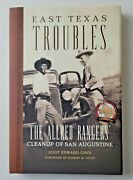 Signed Hc/dj East Texas Troubles The Allred Rangers' Cleanup Of San Augustine