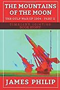 The Mountains Of The Moon The Gulf War Of 1964 - Part 2 Tibookpaperback