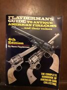 Flayderman's Guide To Antique American Firearms And Their Values 4th Edition