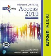Your Office Microsoft Office 365, Access 2019 Comprehensive By Kinser, Amy|m…