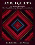 Amish Quilts 30 Traditional Patterns And More Than 200 Inspiring Photographs…