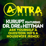 Ask Yourself A Question / Hoand039s A Housewife Remix - Kurupt 2014 Cd Nuovo