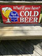 Pbr Pabst Blue Ribbon What'll You Have Cold Beer Tin Sign Large Embossed Sign