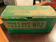 Universal Food And Meat Chopper No. 2 Vintage Antique In Original Box