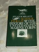 Allan R. Millett Semper Fidelis The History Of The United States Marine Corps