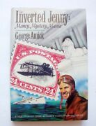 Inverted Jenny Money, Mystery, Mania, 24 Cent Up-side-down Airplane Stamp