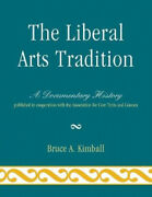 The Liberal Arts Tradition A Documentary History By Bruce A. Kimball Neuf