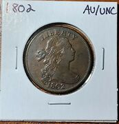 1802 Draped Bust Large Cent About Uncirculated/uncirculated Au/unc