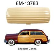 1949 1950 1951 Ford Woody Wagon Dome Light Lens Plastic