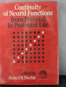 Continuity Of Neural Functions From Prenatal To Postnatal Life