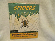 Vintagespidersby Dorothy Childs Hogner1955hcdjex Library Book