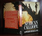 Hoagland Edward African Calliope A Journey To The Sudan 1st Edition 2nd Printi