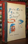Reinhardt Madge Youand039ve Got To Ride The Subway A Sort-of Feminism 1st Edition