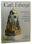 Kenneth A. Snowman Carl Faberge Goldsmith To The Imperial Court Of Russia 1st Ed