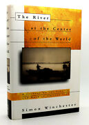 Simon Winchester The River At The Center Of The World A Journey Up The Yangtze