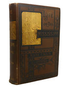 Mark Twain Life On The Mississippi 1st Issue 1st Edition 1st Printing