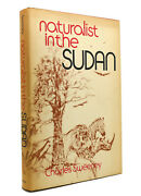 R. Charles H Sweeney Naturalist In The Sudan 1st Edition 1st Printing
