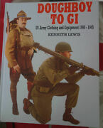 Doughboy To Gi Book By Kenneth Lewis Us Military Equipment The Military Bible