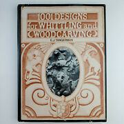 1001 Designs For Whittling And Woodcarving By E J Tangerman Hardcover 1976