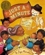 Just A Minute A Trickster Tale And Counting Book By Yuyi Morales 2016...