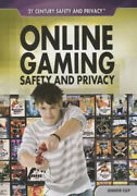 Online Gaming Safety And Privacy 21st Century Safety And Privacy