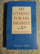 My Utmost For His Highest By Oswald Chambers, Classic Edition Sc