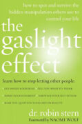 The Gaslight Effect How To Spot And Survive The Hidden Manipulations Other