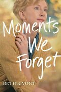 Moments We Forget Thatcher Sisters Series 2-softcover
