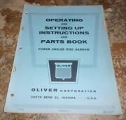 Oliver Power Angled Disk Harrow Operating,setting Up + Parts Book Good Used