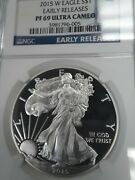 2015 W Pf69 Ultra Cameo Proof Silver Eagle Ngc Early Releases Free Shipping
