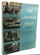 Henry Lionel Williams, Ottalie K. Williams Old American Houses, 1700-1850  How