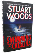 Stuart Woods Swimming To Catalina A Novel 1st Edition 1st Printing