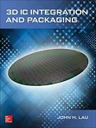 3d Ic Integration And Packaging By Lau, John Hardcover