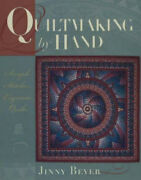 Quiltmaking By Hand Simple Stitches Exquisite Quilts By Jinny Beyer Neuf