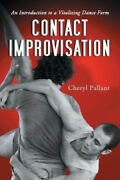 Contact Improvisation An Introduction To A Vitalizing Dance Form Neuf